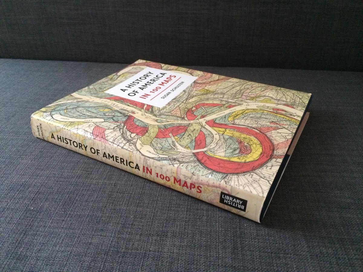 Rezension – A History of America in 100 Maps von SusanSchulten