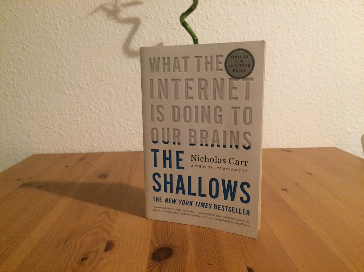 Rezension – The Shallows: What the Internet Is Doing to Our Brains von Nicholas Carr