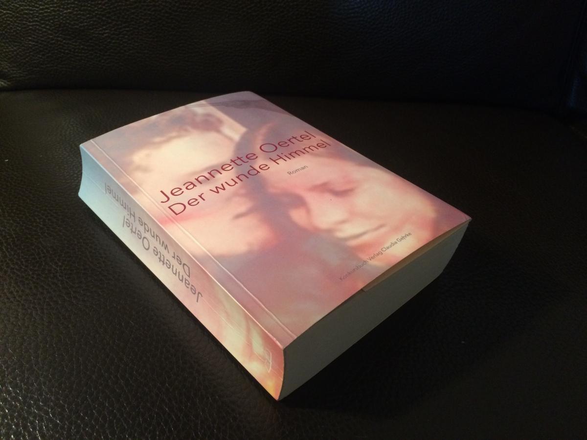 Rezension – Der wunde Himmel von JeannetteOertel