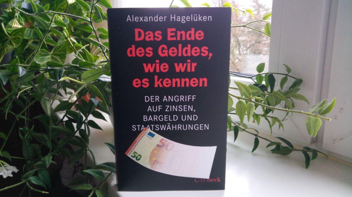 Rezension – Das Ende des Geldes, wie wir es kennen von AlexanderHagelüken